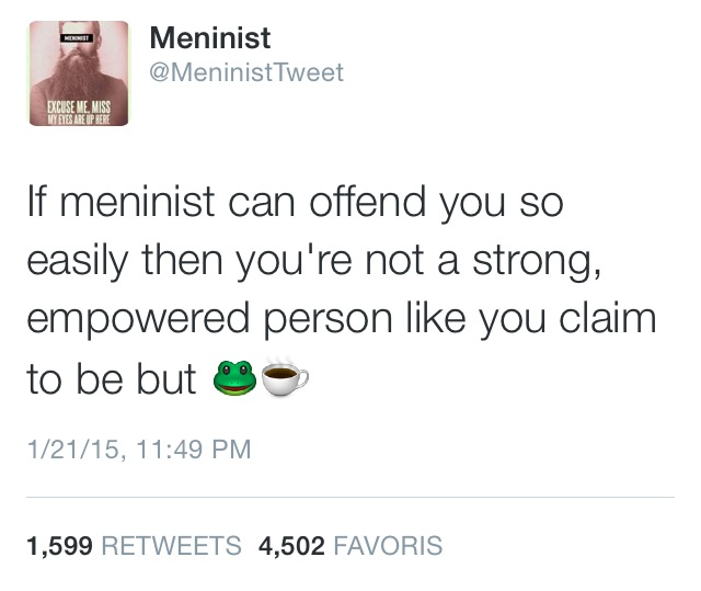 "This is a ""meninist"" tweet from 2015, and a good example of what counter-activism looks like online. It may seem lighthearted, but is nevertheless damaging to the message of activists."