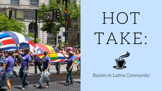 Constant microaggressions and casual racism has been and continues to infiltrate the culture and actions of the people of Latin America. Recognizing and bringing attention to these acts of racism is what needs to be done in order to help finish the battle for racial equality in the Latinx community.