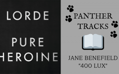 """On this episode of Panther Tracks, junior Jane Benefield recommends """"400 Lux"""" by Lorde. Released alongside """"Royals"""" in her album """"Pure Heroine"""" (2013), this song choice is a blast from the tweenage past."""