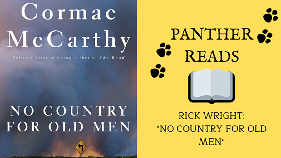 "In this episode of ""Panther Reads,"" media specialist Rick Wright recommends the exhilarating ""No Country for Old Men."" A book involving drug cartels and a wild goose chase, this book is an absolute page-turner."