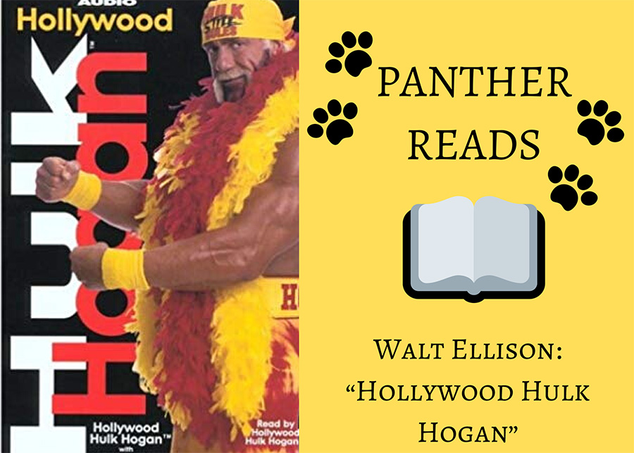 "Economics and current issues teacher Walt Ellison talked about the first book he had ever fully read, ""Hollywood Hulk Hogan."" With this autobiography of the famous wrestler Hulk Hogan, Ellison shows students and teachers alike that a person does not need a lengthy novel to become interested in reading."